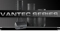 Vantec Series